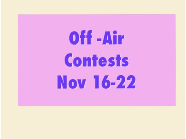 Off-Air Contests Nov 16-22