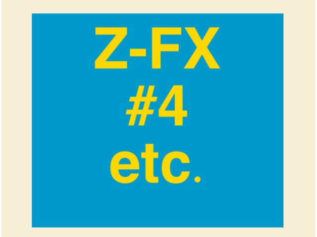 Protected: Z-FX #4 etc.