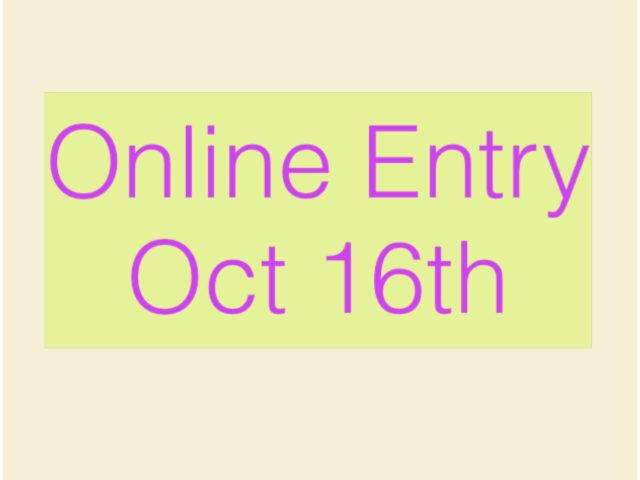 Online Entry Oct 16th