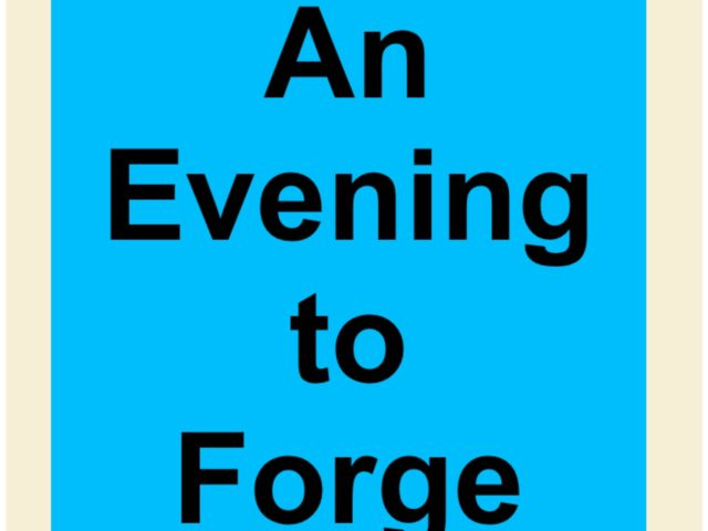 An Evening to Forge