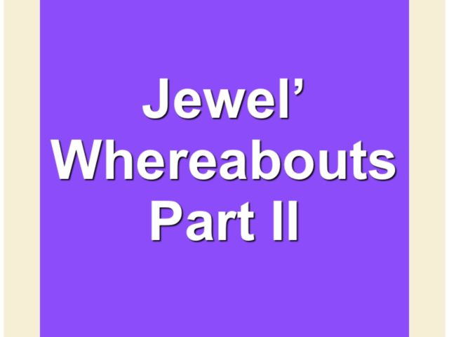 Protected: Jewel's Whereabouts Part II