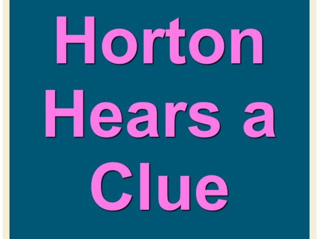 Horton Hears A Clue!