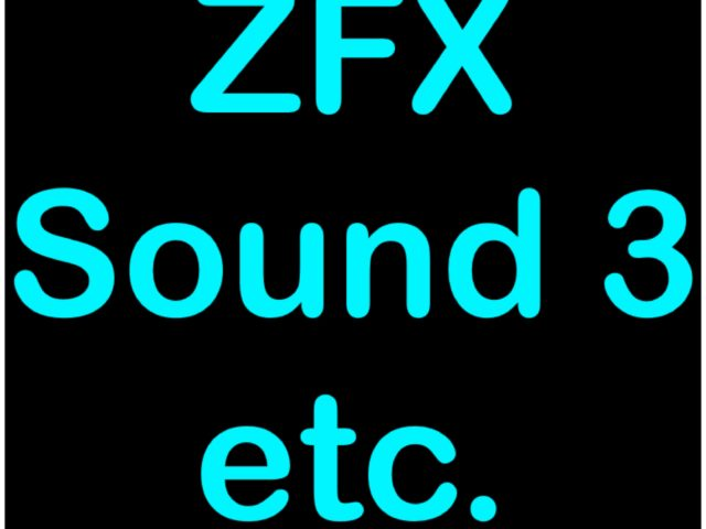 Protected: ZFX Sound 3, etc.