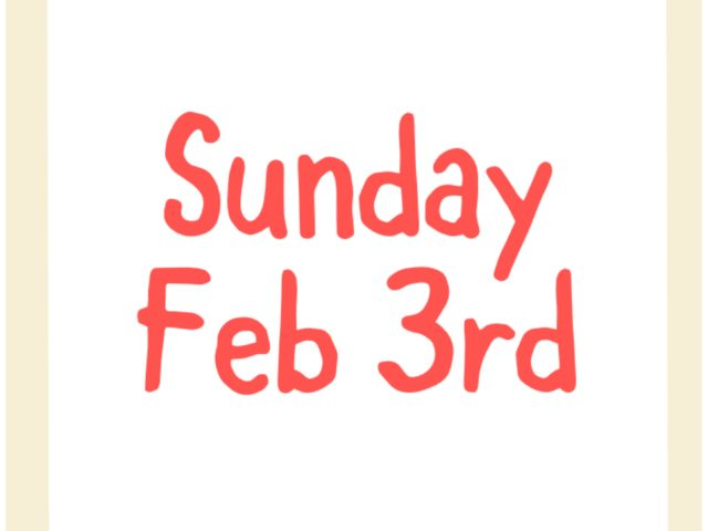 Protected: Sunday Feb 3rd