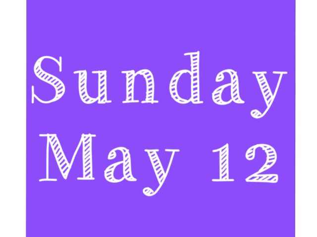 Protected: Sunday May 12