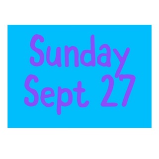 Sunday Sept 27