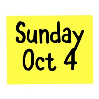 Sunday Oct 4